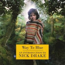 NICK DRAKE Way To Blue - An Introduction To CD NEW