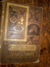 Modern Magic A Practical Treatise on The Art of Conjuring 1880s Illustrated