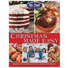 Mr. Food Test Kitchen Christmas Made Easy : Recipes, Tips and Edible Gifts...