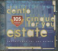 105 For You Estate - Gigi D'Agostino/Sash/Paradisio/Robert Miles/Neja Cd Nuovo