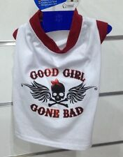 TEE T SHIRT BLANC Good Girl Gone Bad Taille dos L 30cm VETEMENT NEUF pour CHIEN