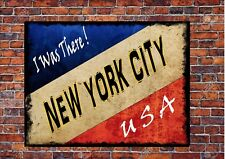 Vintage Style New York City Sign Metal NYC Wall Plaque I Was There Sign