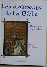 #) les animaux de la Bible, allégories et symboles - Olivier Cair-Hélion