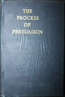 The Process of Persuasion by Clyde R. Miller 1946 hardback