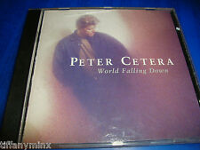 PETER CETERA chicago solo cd WORLD FALLING DOWN  free US shipping