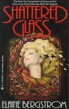 Shattered Glass by Elaine Bergstrom (1994, Paperback, Reprint)