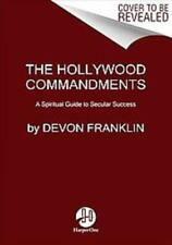 THE HOLLYWOOD COMMANDMENTS - FRANKLIN, DEVON/ VANDEHEY, TIM (CON) - NEW HARDCOVE