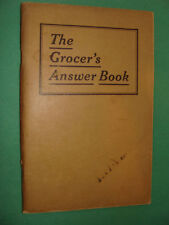 1928 The Grocer's Answer Book by Alexander Todoroff Grocery Trade Publ. House