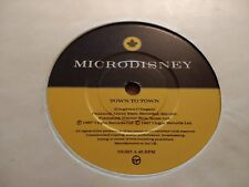 """MICRODISNEY """" TOWN TO TOWN """" 7"""" SINGLE EXCELLENT 1987 INDIE ROCK"""