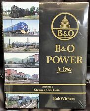MORNING SUN BOOKS - BALTIMORE & OHIO POWER In Color Volume 1 - HC 128 Pages