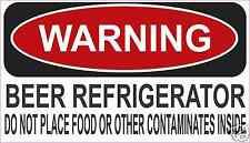 """Beer Refrigerator Warning Decal Sticker Funny ATV Toolbox  Refrigerator  4"""" x 7"""""""