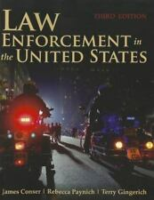Law Enforcement in the United States by James A. Conser, Terry E. Gingerich and…