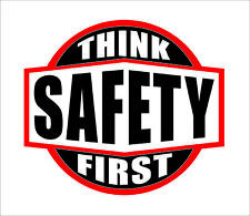 Think Safety First Hard Hat Sticker Helmet Decal Label Lunch Tool Box Decor