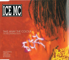 ICE MC Maxi CD Take Away The Colour ('95 Reconstruction) - Belgium (M/EX)