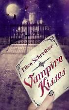 Vampire kisses (Vampire Kisses (Quality)), Schreiber, Ellen , Acceptable   Fast