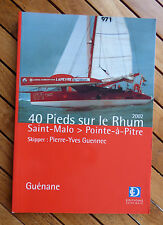 Navigation - Voile :  40 pieds sur le Rhum 2002 - Saint-Malo - Pointe-à-Pitre