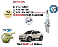 FOR FIAT 500X 1.4 2014-> OIL AIR POLLEN 3 FILTER SET SERVICE KIT + SPARK PLUGS