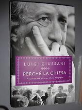 LIBRO BOOK LUIGI GIUSSANI PERCHE' LA CHIESA BUR CORRIERE DELLA SERA