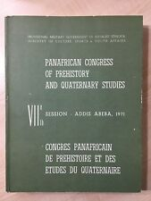 76880 Panafrican Congress of Prehistory and Quaternary Studies- VII Session 1971