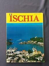 ISCHIA  - Guida Turistica - Angelo Nesti - 82 illustrazioni a colori CARCAVALLO