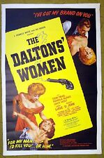 """""""The DALTONS' WOMEN"""" will go West & KILL you for her MAN!! - Movie poster"""