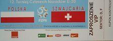 VIP TICKET 5.9.2012 U20 Polska Polen - Schweiz Switzerland