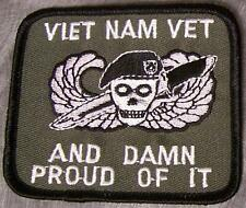 Embroidered Military Patch Vietnam Veteran and Damn Proud Of It NEW muted 03