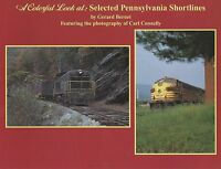 A Colorful Look at Selected PENNSLYVANIA SHORTLINES w/ 90 COLOR photos, NEW BOOK