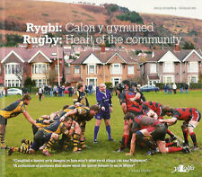 Rugby: Heart of the Community - Rygbi: Calon y Gymuned Welsh Rugby Book, Wales