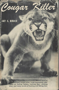 COUGAR KILLER BY JAY C. BRUCE, SIGNED 1ST ED 1953