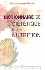 Dictionnaire de diététique et de nutrition de Dukan P | Livre | état bon