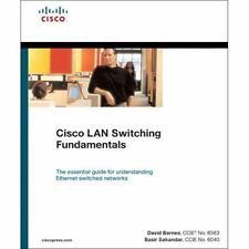 Cisco Lan Switching Fundamentals (paperback): By David Barnes, Basir Sakandar