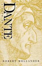 NEW Dante: A Life in Works by Robert Hollander