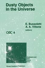Dusty Objects in the Universe (Astrophysics and Space Science Library)