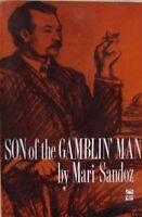 SON OF THE GAMBLIN' MAN - MARI SANDOZ