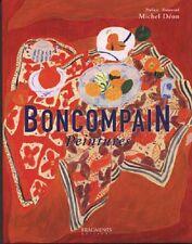 BONCOMPAIN PEINTURES - Collectif. Préface de Michel Déon - BP