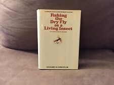 Fishing The Dry Fly as a Living Insect, Leonard Wright, Jr. 2nd Pr.. E.P. Dutton