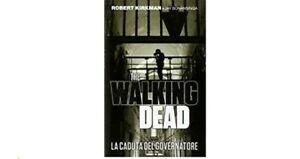THE WALKING DEAD LA CADUTA DEL GOVERNATORE PANINI BOOKS
