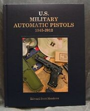 U.S. Military Automatic Pistols, Vol III 1945-2012 Edward Scott Meadows