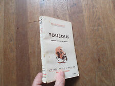 L HISTOIRE & EPOPEE PALUEL MARMONT yousouf premier spahi de france 1942 colbert