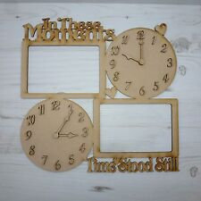 Clocks & Photo Frame IN THESE MOMENTS TIME STOOD STILL (x2) 6x4 this MDF
