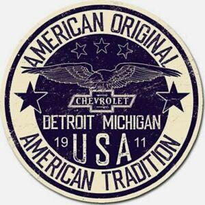 CHEVROLET AMERICAN ORIGINAL AMERICAN TRADITION DETROIT MICHIGAN ROUND TIN SIGN