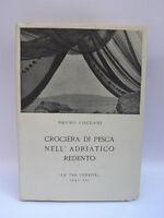 CROCIERA DI PESCA NELL'ADRIATICO REDENTO Coceani 1942 Dalmazia Istria