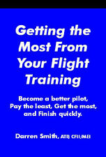 Getting the Most From Your Flight Training NEW! CFI