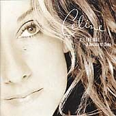 Celine Dion - All the Way (A Decade of Song, 1999)