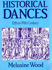 Historic dances music instruction Melusine Wood