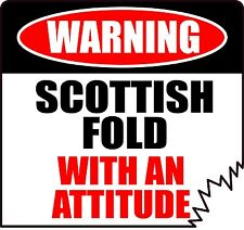 "Warning Scottish Fold With An Attitude 4"" Tattered Edge Cat Feline Sticker"