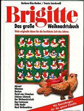 Barbara Rias-Bucher/Traute Scardovelli - Brigitte Das große Weihnachtsbuch