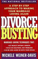 Divorce Busting: A Step-by-Step Approach to Making Your Marriage Loving Again M