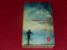 [BIBL.H.& P-J.OSWALD] G.O CHATEAUREYNAUD / L'AUTRE RIVE Signé ! 2010 LdP